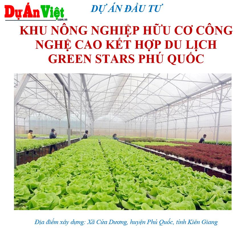 Khu nông nghiệp công nghệ cao kết hợp du lịch Green Stars Phú Quốc