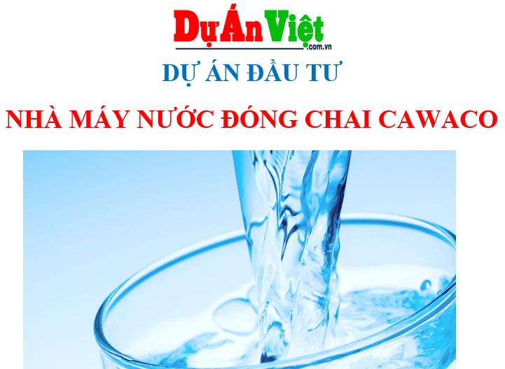 Nhà máy nước đóng chai Cawaco